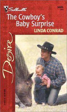 The Cowboy's Baby Surprise (Silhouette Desire) by Linda Conrad, http://www.amazon.com/dp/0373764464/ref=cm_sw_r_pi_dp_fvI2pb1TPBS19