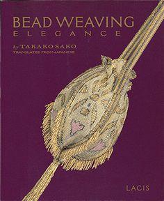 Bead Weaving Elegance, Takako Sako (NEW) at Sova-Enterprises.com