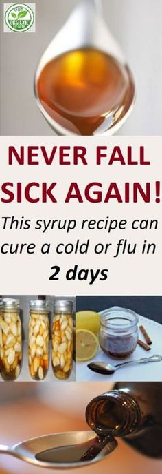 Never fall sick again! This syrup recipe can cure a cold or flu in 2 days #syrup
