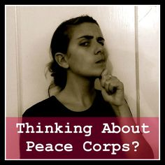 You Won't Save The World as a Peace Corps Volunteer