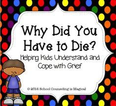 Writing/conversation prompts and activities that help children understand and cope with loss.