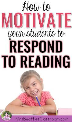Beattie's Classroom: How I Motivate My Students to Respond to Reading Reading Response Activities, Reading Strategies, Teaching Reading, Guided Reading, Teaching Ideas, Comprehension Strategies, Reading Resources, Reading Skills, Reading Comprehension