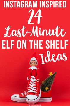 24 Elf on the Shelf Ideas (Easy Last Minute Ideas) Elf on the Shelf ideas! Get some last-minute Elf on the Shelf Christmas ideas to excite your children and make them laugh! Funny and creative ways to display your Elf on the Shelf in your house.