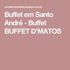 Buffet em Santo André - Buffet BUFFET D'MATOS