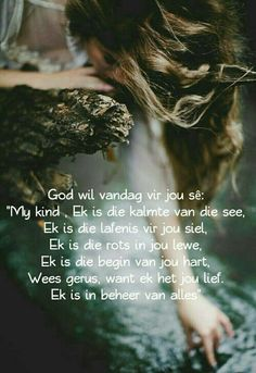 God is in beheer. (God is in control) Uplifting Christian Quotes, Christian Messages, Prayer Verses, Prayer Quotes, Quotes About God, Inspiring Quotes About Life, I Love You God, Afrikaanse Quotes, Inspirational Prayers