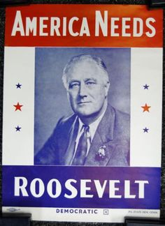 Political- American needed FDR to help them President Roosevelt, Franklin Roosevelt, Our President, Eleanor Roosevelt, Election Office, Us Election, Presidential Election, Presidential Campaign Posters, Famous Presidents