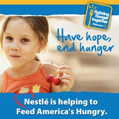 Nestle is helping to feed America's hungry! Thanks to Nestle, approximately 870,000 pounds of Food is donated to Feeding America each month to help the needy in communities across the country.