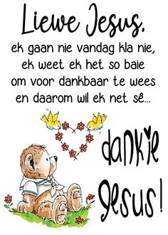 South Afrika, Goeie More, Prayer For You, Good Morning Wishes, Sleep Tight, Afrikaans, Good Night, Prayers, Inspirational Quotes
