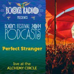 Perfect Stranger - Alchemy Circle 06 - Boom Festival 2014