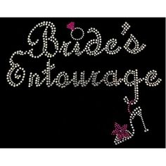 Rhinestone Transfer - Bride's Entourage