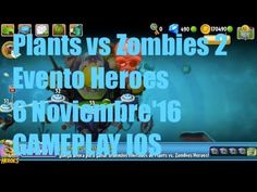 Plants vs Zombies 2 - Evento Heroes - 7 Noviembre'16 - GAMEPLAY IOS