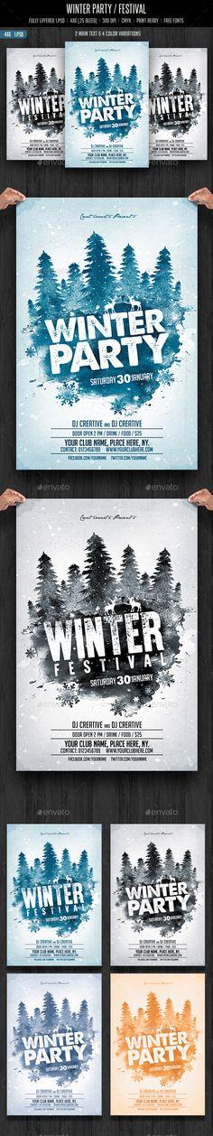 Winter Party / Festival Flyer Template PSD #design Download: http://graphicriver.net/item/winter-party-festival/13700115?ref=ksioks