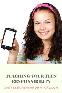 Teaching your teen responsibility - Confessions of A Mommy of 5