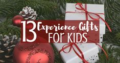 13 Experience Gifts for Kids: Create Memories Instead of Clutter This Holiday Season! #CertifiKIDAd