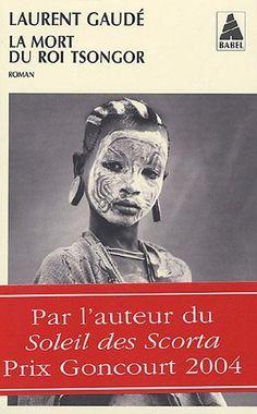 La mort du Roi Tsongor de Laurent Gaude