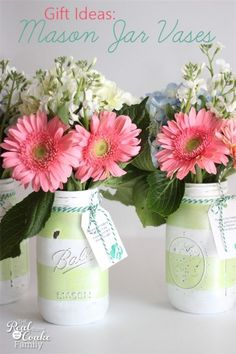 Gift Ideas - Make these gorgeous DIY Mason jar vases. Add fresh flowers and a Thank You tag....awesome gift!