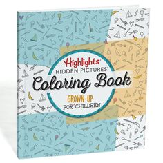 Hidden Pictures Coloring Book For Grown-Up Children