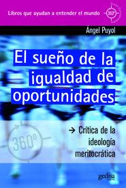 El sueño de la igualdad de oportunidades / Ángel Puyol