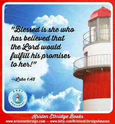 """Verse of the Day: This is one of my favorite verses! God does not make empty promises to us!  """"Blessed is she who has believed that the Lord would fulfill his promises to her!"""" --Luke 1:45"""