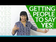 How to get people to say YES! · engVid