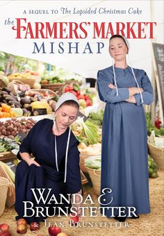 The Farmers' Market Mishap: A Sequel to The Lopsided Christmas Cake by Wanda E. Brunstetter, Jean Brunstetter. Return to Amish Country in Topeka, Indiana, and the Hochstetler twin sisters who are pulled apart by life's changes. Elma is living alone for the first time in her life after Thelma married. Elma has dated some, but she wonders if she is just too picky to find love. Will she remain alone while Thelma moves on to build a family? Find out in this brand new romance from New York…