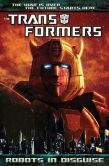 Transformers: Robots in Disguise, Volume 1 by John Barber.  Please click on the book jacket to place a hold or check availability @ Otis.