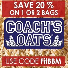 Only 2 days left to save! Save 20% on Coach's Oats with code FitBBM