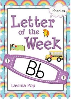 Phonics Letter of the Week Bb {FREE}. A HUGE unit (81 pages) with all that you need for a letter of the curriculum: includes 26 games, activities and worksheets.