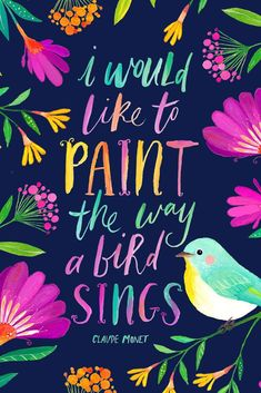 Painted Floral Inspiring Quote for Artists. Hand Lettered & Illustrated Art Print | ART PRINTABLE CREATED FROM AN ORIGINAL GOUACHE & WATERCOLOUR PAINTING BY PRINTSPIRING | Instant Download. Inspiring Wall Art by PRINTSPIRING.