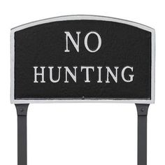 """Montague Metal Products Arch No Hunting Statement Address Plaque Finish: Black/Silver, Size: 10"""" H x 15"""" W x 0.25"""" D"""