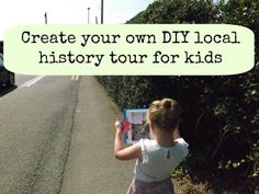 Local history tour for kids - what a fun idea to bring history to life!