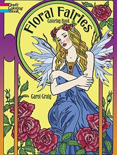 Floral Fairies Coloring Book (Dover Coloring Books) by Carol Craig http://www.amazon.de/dp/0486783278/ref=cm_sw_r_pi_dp_Vqe8wb0YC2GF9