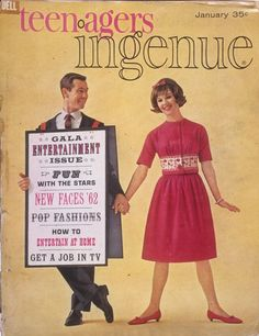 Teenagers Ingenue (1962) capitalized on the developing female teenage commercial market for fashion, cosmetics, and other beauty aids. Teens were now treated as young adults.