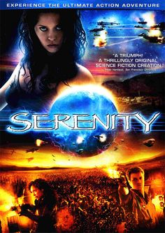"""The film that continues the adventures of the crew aboard the ship Serenity, begun in the SciFi TV series """"Firefly""""."""