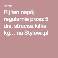 Pij ten napój regularnie przez 5 dni, stracisz kilka kg… na Stylowi.pl Sporty Girls, Sport Fishing, Sport Photography, Sport Motivation, Sports Nutrition, Sport Bikes, Physical Activities, Health Fitness, Lose Weight