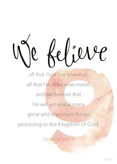 Article of Faith 1:9 #Faith #LDS
