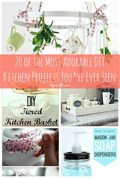 20 of the Most Adorable DIY Kitchen Projects You've Ever Seen – DIY...