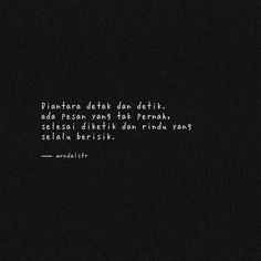 Quotes Rindu, Story Quotes, Tumblr Quotes, Quotes For Him, Book Quotes, Qoutes, Ldr Quotes Long Distance, Quotes Romantis, Cute Tumblr Wallpaper