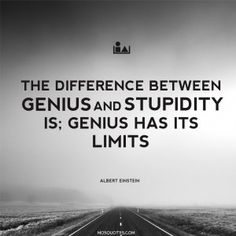 """Albert Einstein Funny Quotes – """"The difference between genius and ..."""
