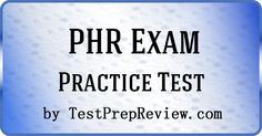 Free PHR Practice Test Questions by TestPrepReview. Be prepared for your PHR test. #phr