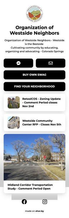 Organization of Westside Neighbors - Westside is the Bestside Cultivating community by educating, organizing and advocating - Colorado Springs #nonprofit #pinterestinspired #community #neighborhood