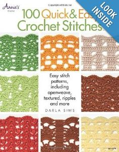 Crochet Stitch Quick Reference : 100 Quick & Easy Crochet Stitches: Easy Stitch Patterns, Including ...