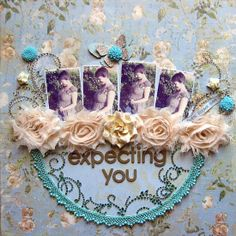 ~ expecting you ~ **NEW Prima** - Scrapbook.com