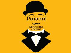 Kathryn Harkup looks at how Agatha Christie used her chemical training in her detective novels