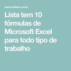 Lista tem 10 fórmulas de Microsoft Excel para todo tipo de trabalho