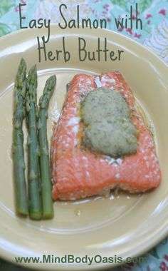 Easy Salmon Recipe with Herb Butter #paleo #glutenfree #salmon