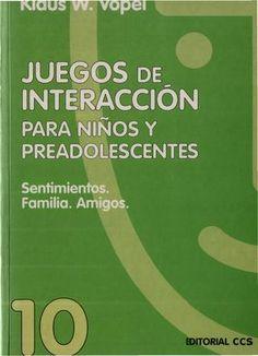 Juegos de itneraccion para niños y preadolescentes klaus vopel es scribd com 92  JUEGOS DE INTERACCIÓN PARA NIÑOS Y PREADOLESCENTES 92 páginas