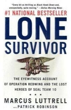 Lone Survivor, by Marcus Luttrell, another American hero. This book is astounding!  Every American should read this book.