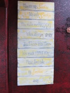 You are my Sunshine~ hand painted wood sign~$159.99 Available on Etsy by CherryCreekCrafts http://www.etsy.com/shop/CherryCreekCrafts?ref=shop_sugg