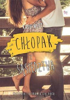 Chłopak z sąsiedztwa - Kasie West Kasie West, Blond, Books To Read, Reading, Lady, Hand Lettering, Women, Natalia Oreiro, Women's